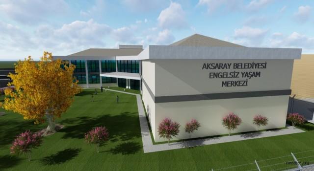 Aksaray Belediyesi Engelsiz Yaşam Merkezinin Temeli Atılıyor